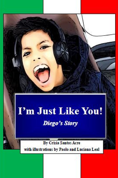 I'm Just Like You!- Diego's Story