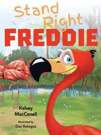 Stand Right Freddie by Kelsey MacConell