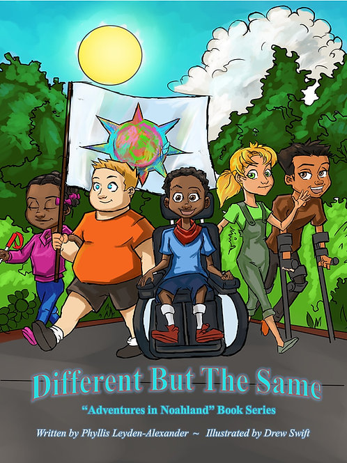 Different But The Same ~ Adventures in Noahland