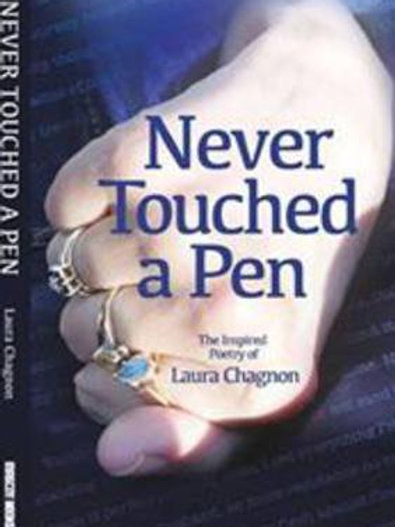 Never Touched a Pen by Laura Chagnon