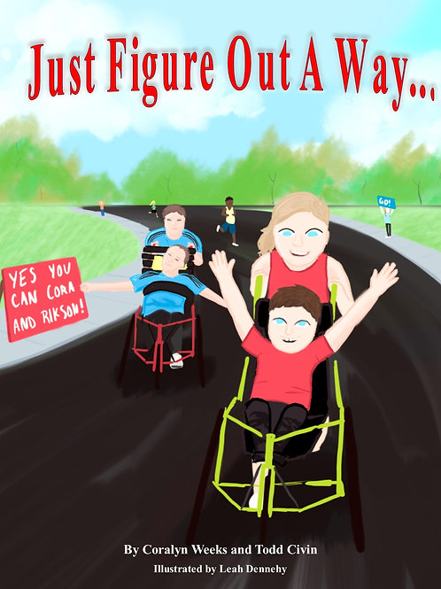 Just Figure Out A Way By Coralyn Weeks