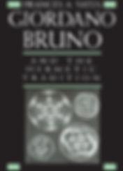 Giordiano Bruno And the Hermetic Traditi