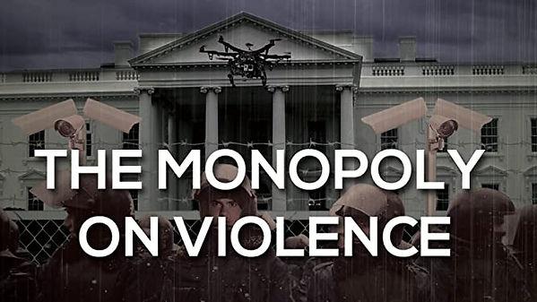 monopoly on violence.jpg