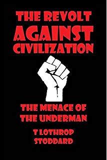 The Revolt Against Civilization.jpg