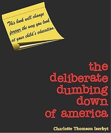 deliberate dumbing down of america.jpg