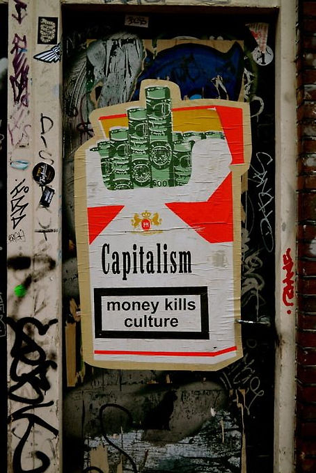 capitalism money kills culture.jpg