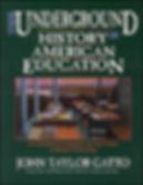 Underground_history_of_american_educatio