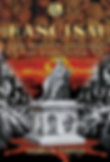 Fascism-The Bloody Ideology of Darwinism