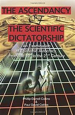 The Ascendency of a Scientific Dictators