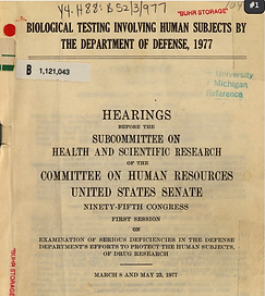 Biological Testing Involving Human Subjects by the Department of Defense 1977