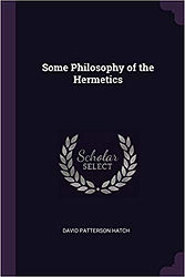 Some Philosophy of the Hermetics.jpg