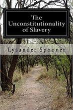 Unconstitutionality of Slavery.jpg