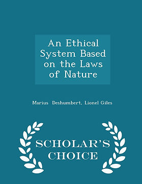 An Ethical System Based on the Laws of N