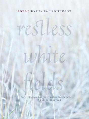 Restless White Fields.jpg