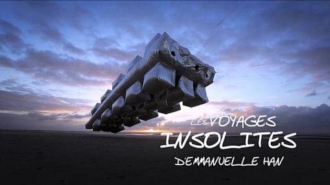 LES VOYAGES INSOLITES D'EMMANUELLE HAN