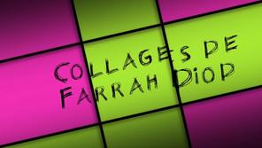 COLLAGES DE FARRAH