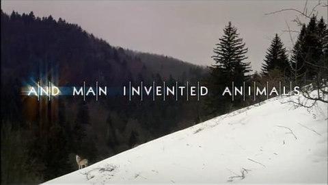 Et l'homme inventa l 'animal