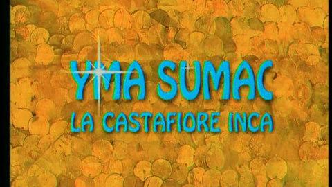 YMA SUMAC, LA CASTAFIORE INCA