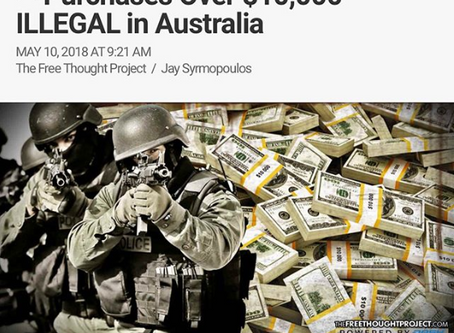 War On Cash Goes into Full effect - Purchases Over $10,000 ILLEGAL in AUSTRALIA
