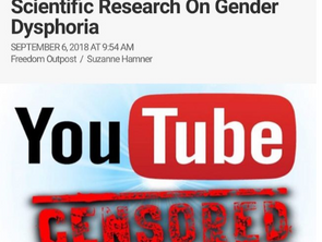 Censorship Now Extending To Scientific Research On Gender Dysphoria