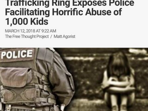 Investigation of Massive Child Trafficking Ring Exposes Police Facilitating Horrific Abuse of 1,000