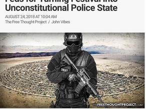 Burning Man Threatening to Sue Feds for Turning Festival into Unconstitutional Police State