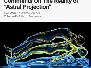 "Defense Intelligence Agency Comments On The Reality Of ""Astral Projection"""