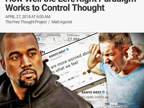 Kanye west Controversy Proves How Well the Left/Right Paradigm Works to Control Thought