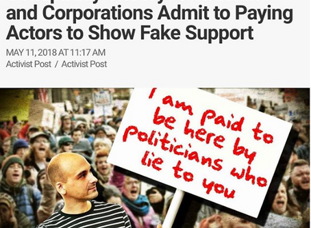 Conspiracy Theory? Politicians & Corporations Admit to Paying Actors to Show Fake Support