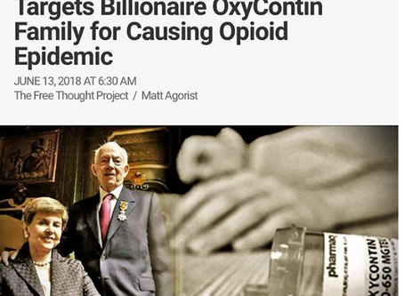 For the First Time Ever, Lawsuit Targets Billionaire Oxycontin Family for Causing Opioid Epidemic