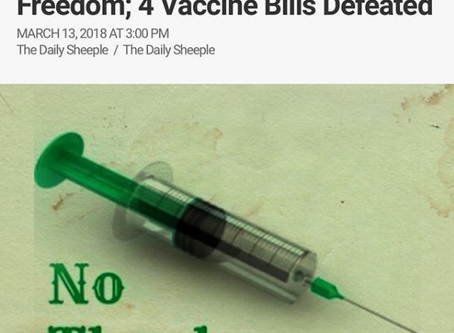 One Small Step: A Win For Medical Freedom; Vaccine Bills Defeated