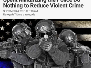 Damning Study Shows Billions Spent Militarizing the Police Does Nothing to Reduce Violent Crime