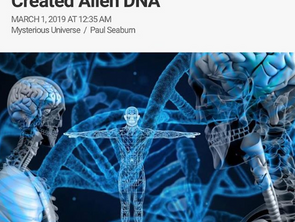 NASA-Funded Scientists have Created Alien DNA