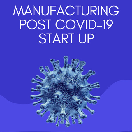 After Covid-19: Manufacturing Start Up