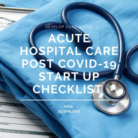 Post Covid-19 Acute Hospital Start up Checklist