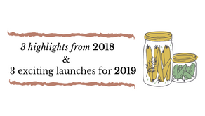 3 highlights from 2018 & 3 exciting launches for 2019