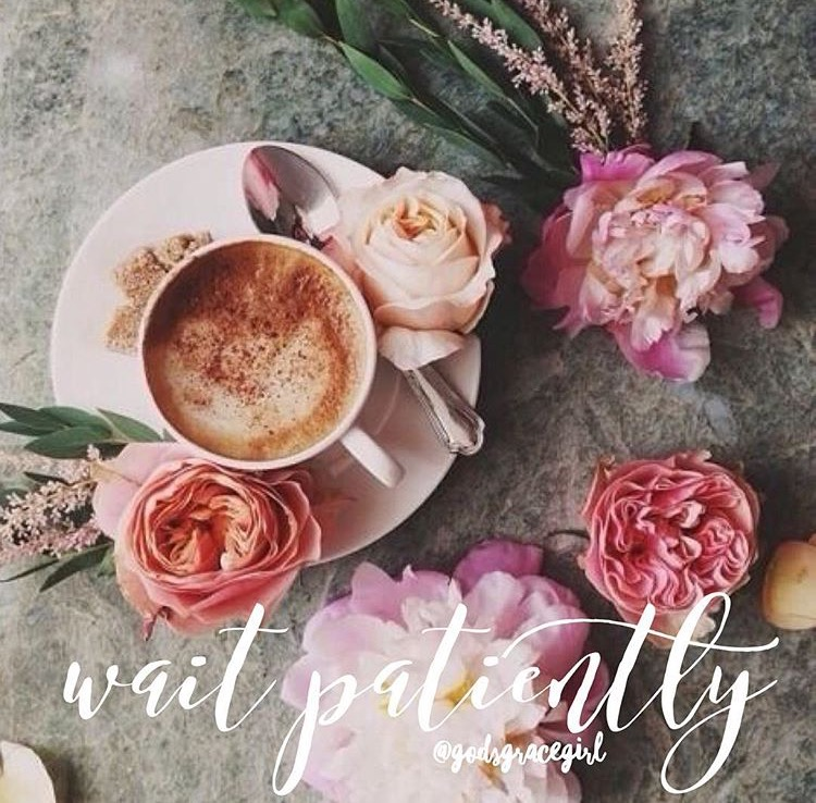 Wait Patiently