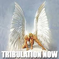 Tribulation Now