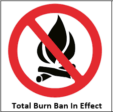 Total Burn Ban in Effect
