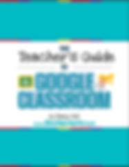 teachers guide to google classroom.PNG