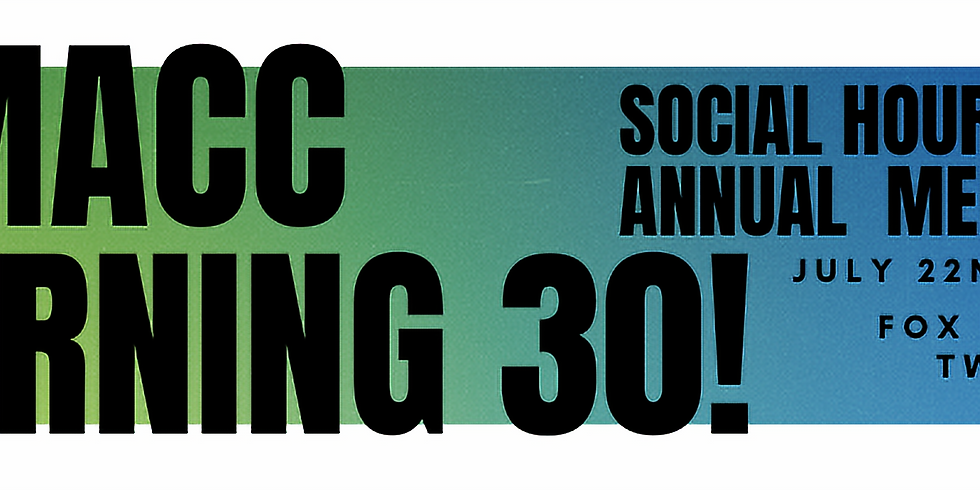 TMACC Turns 30 Social Hour!