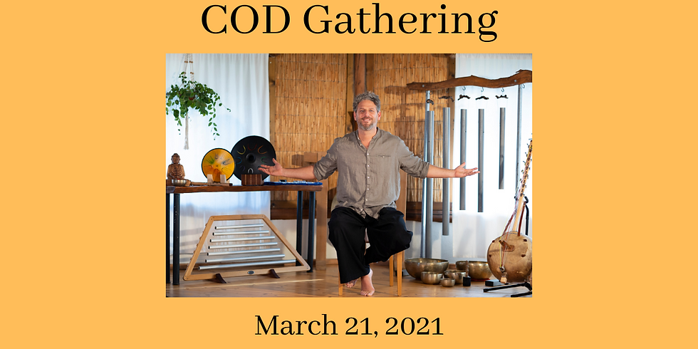 COD GATHERING - March 21st, 2021