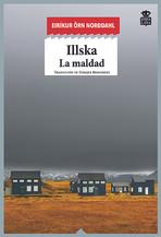 Illska –La Maldad