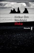 Illska - Le Mal