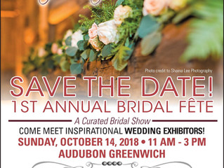 1st Annual Bridal Fête, Audubon Greenwich, October 14, 2018