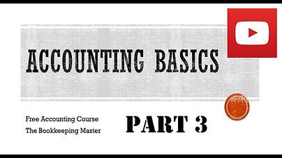 Accounting Basics Part 3