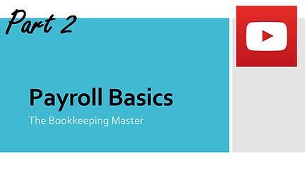 Payroll Basics Part 2