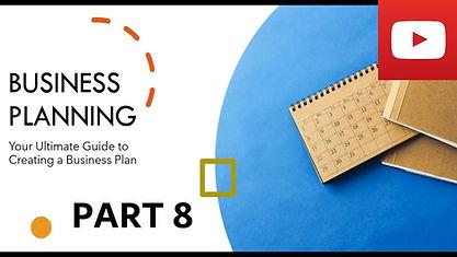 Business Plan Course Part 8