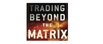 Trading Beyond the Matrix - Book Review