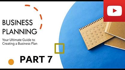 Business Plan Course Part 7